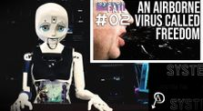 System Fail #2: An Airborne Virus Called Freedom by subMedia