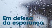 Em Defesa da Esperança by Canal geral